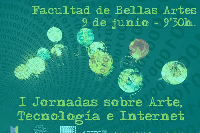 I Jornadas sobre Arte, Tecnología e Internet